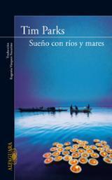 Sueño con ríos y mares