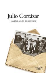 Cartas a los Jonquières - Cortázar, Julio