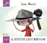 El detective Lucas Borsalino. Mi primer Juan Marsé
