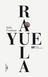 Rayuela (Edición conmemorativa 50 años) - Cortázar, Julio