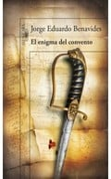 El enigma del convento - Benavides, Jorge Eduardo