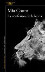 La confesión de la leona - Couto, Mia