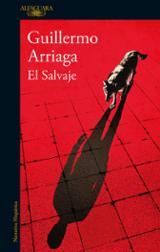 El salvaje - Arriaga, Guillermo