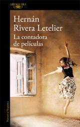 La contadora de películas - Rivera Letelier, Hernán