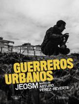 Guerreros urbanos