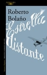 Estrella distante - Bolaño, Roberto