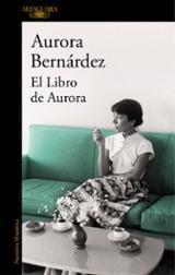 El Libro de Aurora - Bernárdez, Aurora