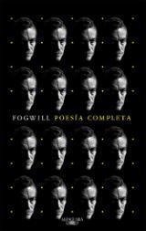 Poesía completa - Fogwill, Rodolfo Enrique