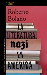 La literatura nazi en América - Bolaño, Roberto