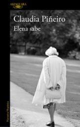 Elena sabe - Piñeiro, Claudia
