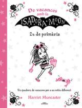 De vacances amb la Isadora Moon (2n de primària)