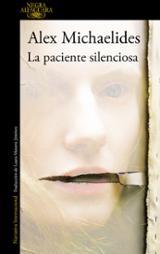 La paciente silenciosa - Michaelides, Alex