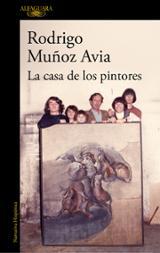 La casa de los pintores - Muñoz Avia, Rodrigo