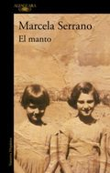 El manto - Serrano, Marcela