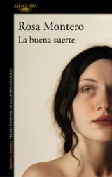 La buena suerte - Montero, Rosa