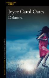 Delatora - Oates, Joyce Carol