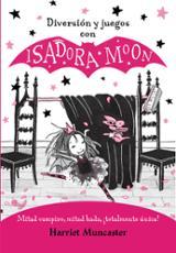 Diversión y juegos con Isadora Moon