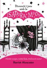 Diversió i jocs amb Isadora Moon - Muncaster, Harriet