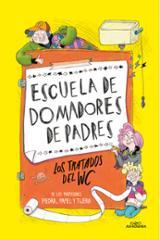 Escuela de domadores de padres - Sánchez García-Pardo, Gabriel