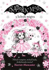Isadora Moon y la boda mágica - Muncaster, Harriet
