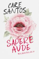 Sapere Aude. Trilogía Elbus 3