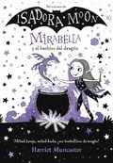 Mirabella y el hechizo del dragón - Muncaster, Harriet