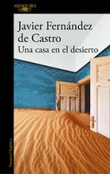 Una casa en el desierto - Fernández de Castro, Javier