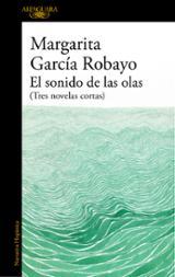 El sonido de las olas - García Robayo, Margarita