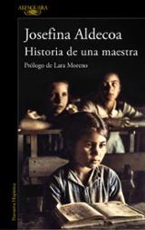 Historia de una maestra - Aldecoa, Josefina