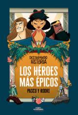 Los heroes más épicos - Pascu y Rodri