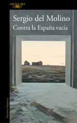 Contra la España vacía - Del Molino, Sergio