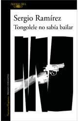 Tongolele no sabía bailar - Ramírez, Sergio
