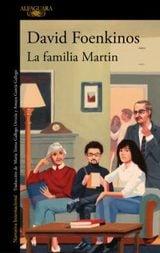 La familia Martin - Foenkinos, David