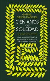 Cien años de soledad. Edición Conmemorativa RAE - García Márquez, Gabriel