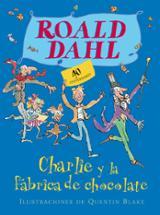 Charlie y la fábrica de chocolate. 40 aniversario