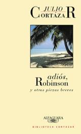 Adiós, Robinson y otras piezas breves
