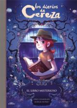 Los diarios de Cereza. El libro misterioso