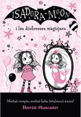Isadora Moon i les disfresses màgiques