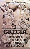 Historia Ilustrada de las formas artísticas, Vol.3: Grecia