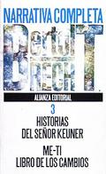 Historia del señor Keuner;Me-ti (Narrativa completa; T.3)