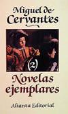 Novelas ejemplares, 2. El Celoso Extremeño; La Ilustre Fregona; L