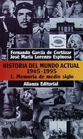 Historia del mundo actual (1945-1995) 1.Memoria de medio siglo