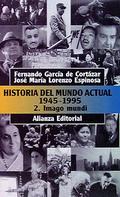 Historia del mundo actual (1945-1995) 2. Imago Mundi