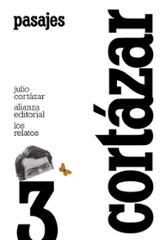 Los relatos 3. Pasajes - Cortázar, Julio