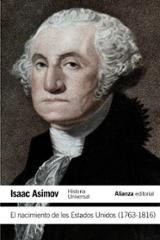 El nacimiento de los Estados Unidos (1763- 1816)