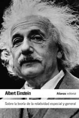 Sobre la teoría de la relatividad especial y general - Einstein, Albert