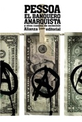 El banquero anarquista (y otros cuentos de raciocinio) - Pessoa, Fernando