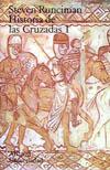 Historia de las Cruzadas, Tomo 1
