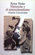 Nietzsche y el Nietzscheanismo