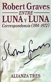Entre luna y luna. Correspondencia, 1914-1972